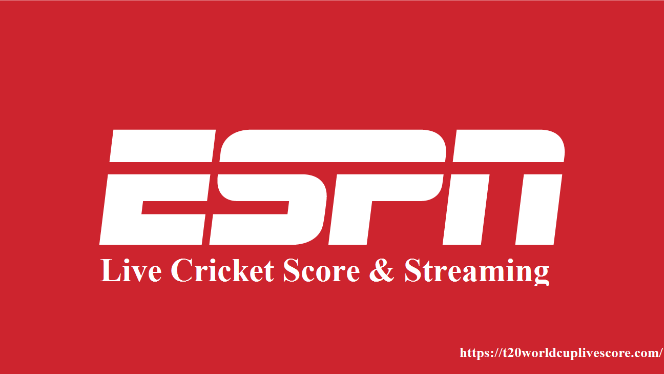 ESPN Live Score & Streaming - Free T20 World Cup 2020 Live Streaming