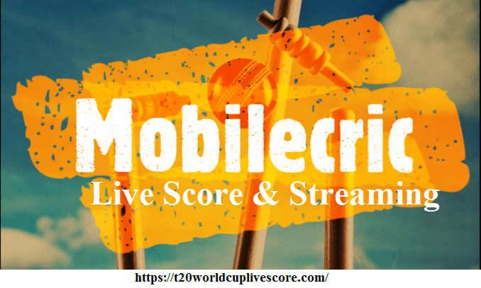 Mobilecric Live Score & Streaming - Live Cricket Streaming on Mobile