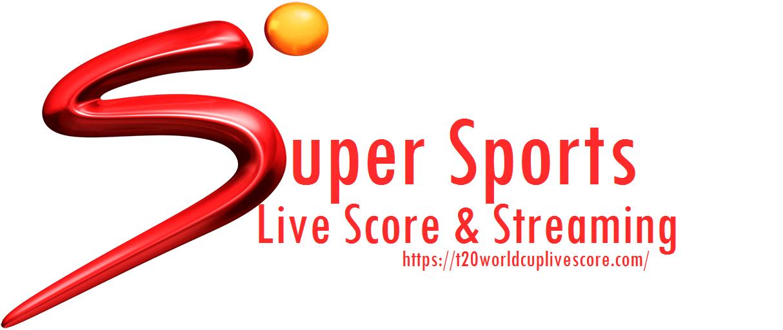 Super Sports Live Score & Streaming - Live Cricket Match