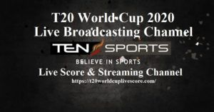 Ten Sports Live Score - T20 World Cup 2020 Live Cricket Streaming