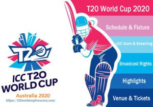 ICC T20 World Cup Schedule 2020 | Live Score, Streaming | Broadcast Rights | Highlights & Venue