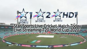 Star Sports Live Cricket Match Today Live Streaming T20 World Cup 2020