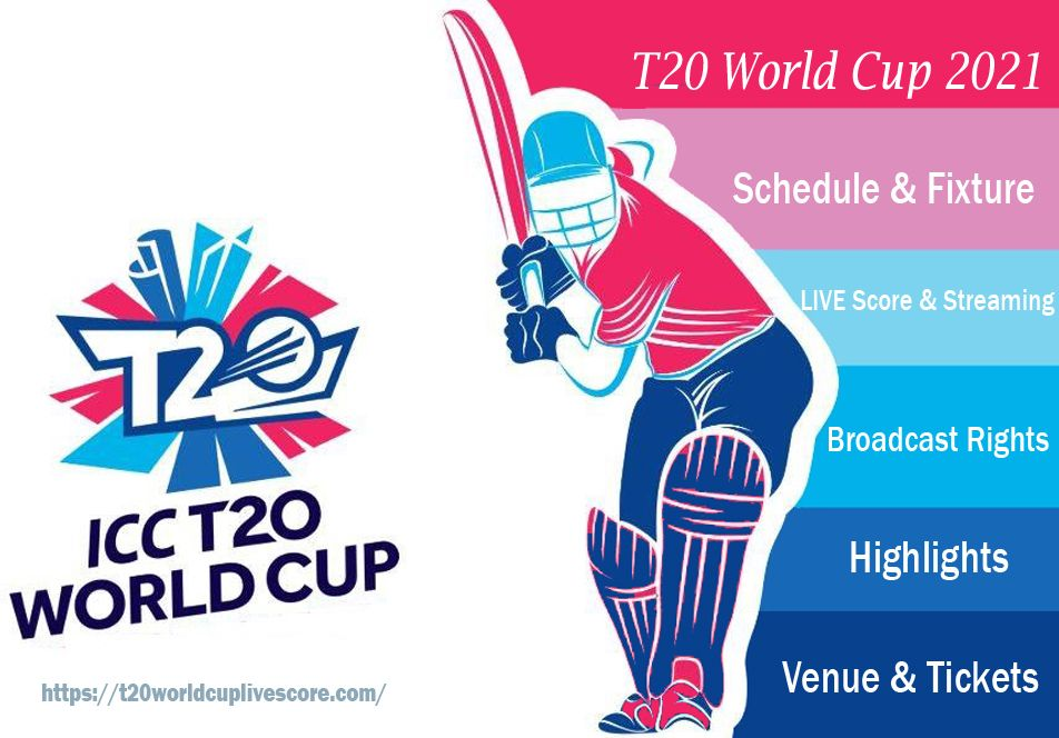 ICC T20 World Cup Schedule 2021 | Qualifiers | Teams Fixture | Tickets