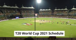 ICC T20 World Cup Schedule 2021   Qualifiers   Teams Fixture   Tickets   Venue   Broadcaster Rights