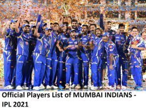 Official Players List of MUMBAI INDIANS in IPL 2021 - Squad of MI
