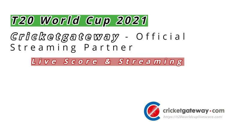 Cricketgateway Live Cricket Streaming & Score of T20 World Cup 2021