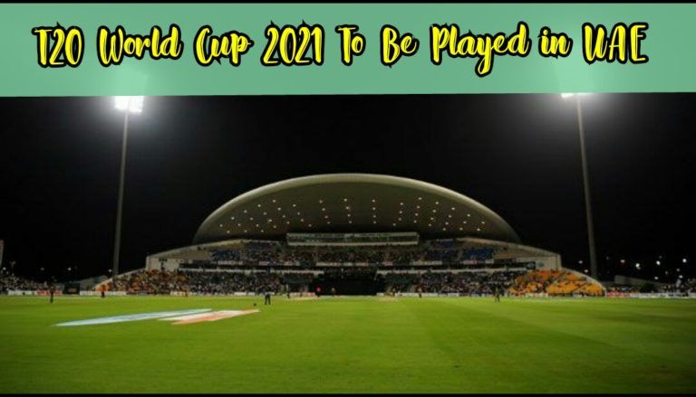 t20 world cup to be played in uae
