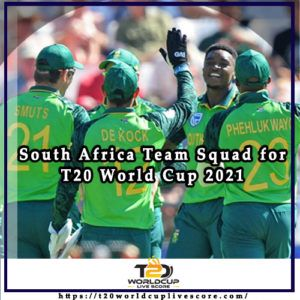 South Africa Team Squad for ICC Men's T20 World Cup 2021
