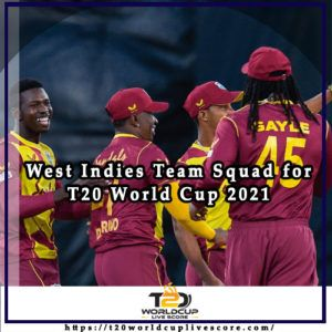 West Indies Team Squad for ICC Men's T20 World Cup 2021