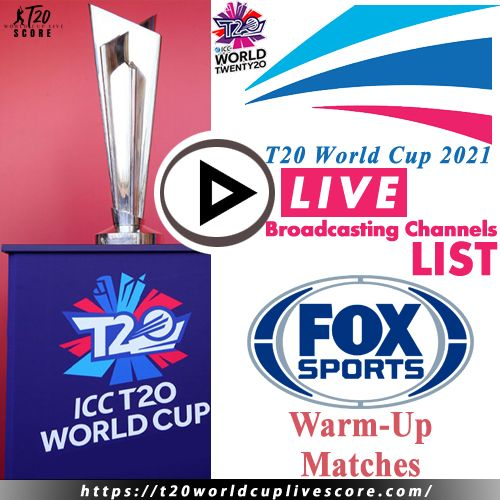 Fox Sports Live Cricket Score & Streaming T20 World Cup 2021