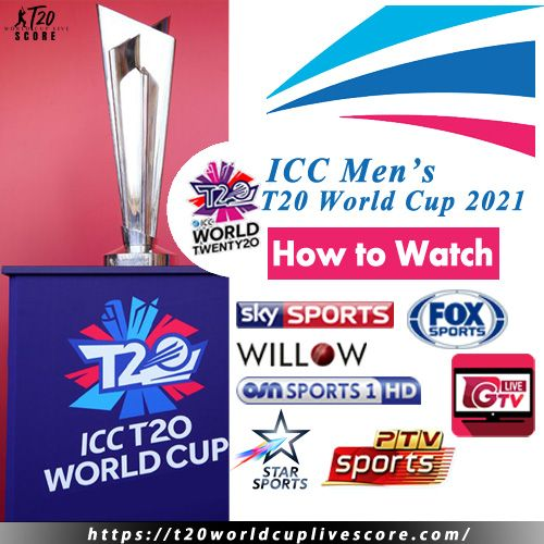 How To Watch T20 World Cup 2021 Live Stream Sources on Internet
