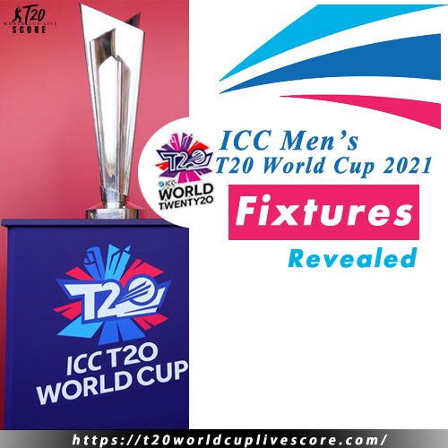 ICC T20 World Cup Schedule 2021 Qualifiers Teams Fixtures Tickets Venue Broadcaster Rights