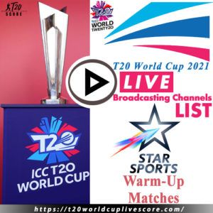 Star Sports Live Cricket Score & Streaming T20 World Cup 2021