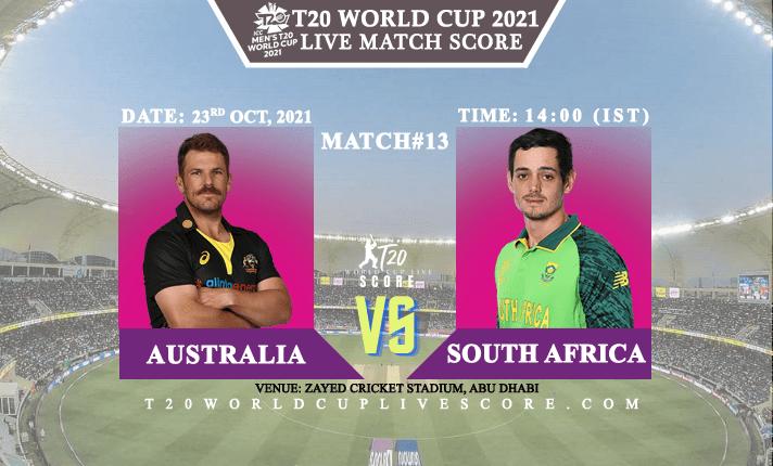 Australia vs South Africa Live Score 13th T20 WC Match Live Streaming