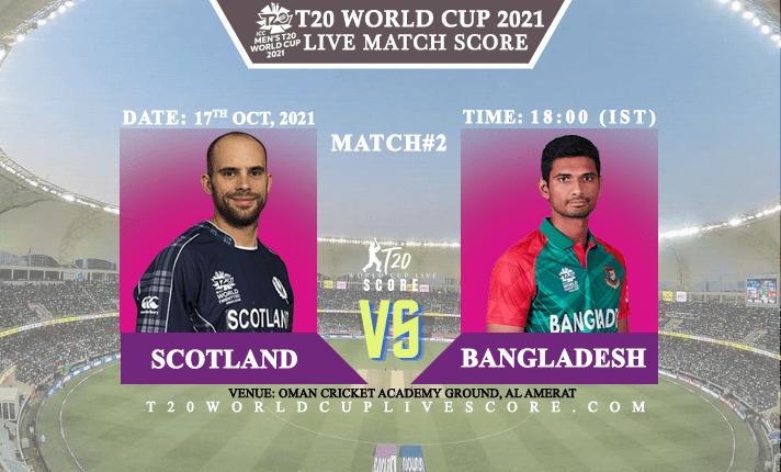 Bangladesh vs Scotland Live Score 2nd T20 WC Match Live Streaming