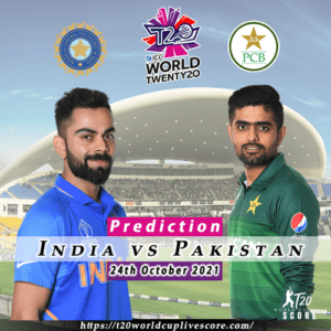 Bold Prediction of India vs Pakistan T20 World Cup 2021 Match