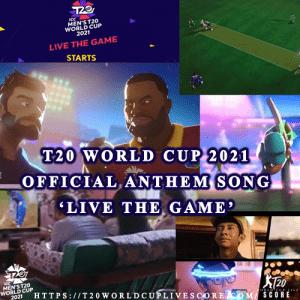 ICC T20 World Cup Official Anthem Song {Live the Game} Released 2021