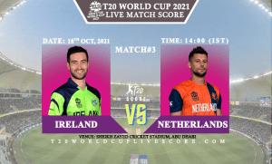 Ireland vs Netherlands Live Score 3rd T20 WC Match Live Streaming