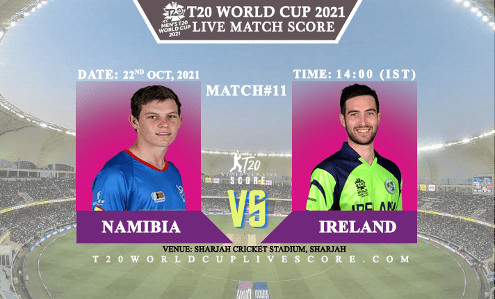 Namibia vs Ireland Live Score 11th T20 WC Match Live Streaming