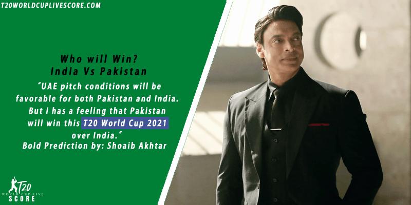 Shoaib Akhtar Prediction for T20 World Cup 2021 Final India vs Pakistan