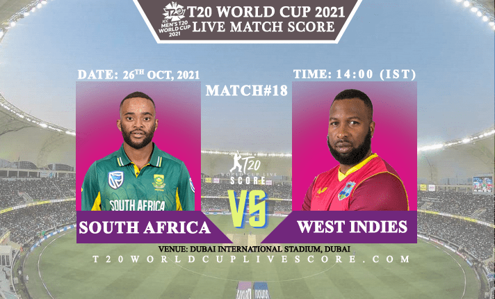 South Africa vs West Indies Live Score 18th T20 WC Match Live Streaming