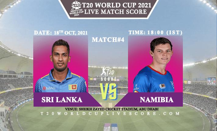 Sri Lanka vs Namibia Live Score 4th T20 WC Match Live Streaming
