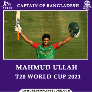 Who Will The Captain of Bangladesh in ICC T20 World Cup 2021