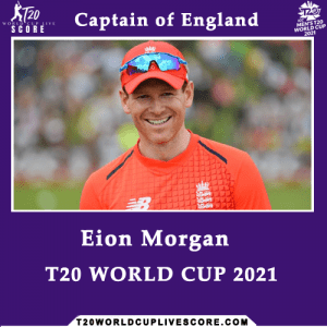 Who Will be the Captain of England in ICC T20 World Cup 2021