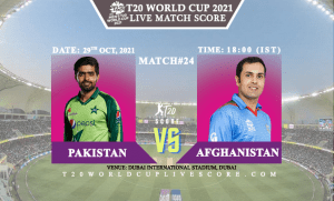 Pakistan vs Afghanistan Live Score 24th T20 WC Match Live Streaming